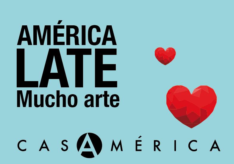 Casa de América - América late, mucho arte